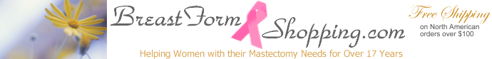 BreastFormShopping.com - Helping Women with their mastectomy needs since 1993